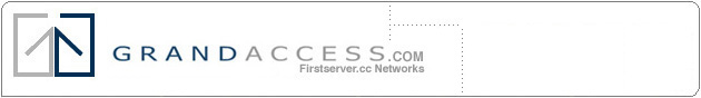 Grand Access .com and Firstserver.cc Hosting and E-mail networks
